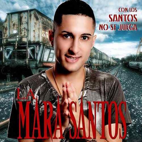 Con los Santos No Se Juega de La Mara Santos