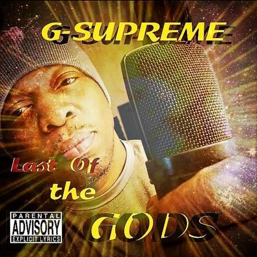 Last of the Gods de G-Supreme