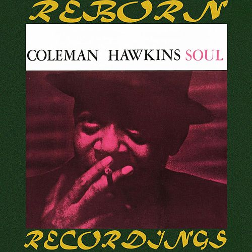 Soul (HD Remastered) de Coleman Hawkins
