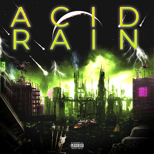 Acid Rain : The Mixtape (Edición Deluxe) von Grady