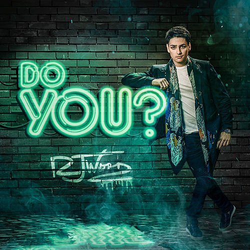 Do You? by RJ Word