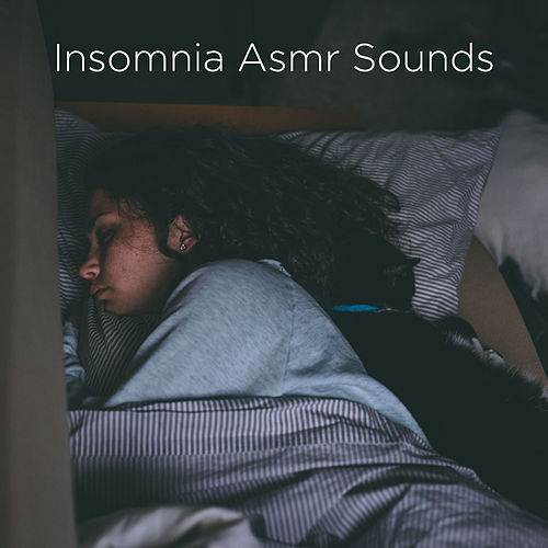 Insomnia Asmr Sounds by Rain Sounds
