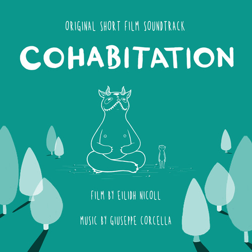 Cohabitation (Original Short Film Soundtrack) by Giuseppe Corcella
