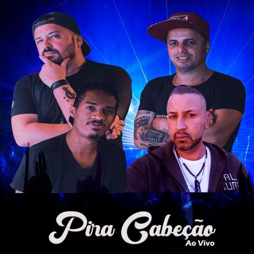 Pira Cabeção (Ao Vivo) de Banda SDM