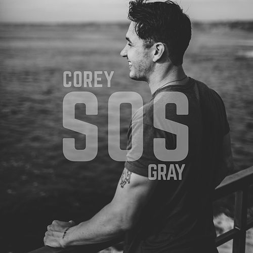 SOS (Acoustic) by Corey Gray