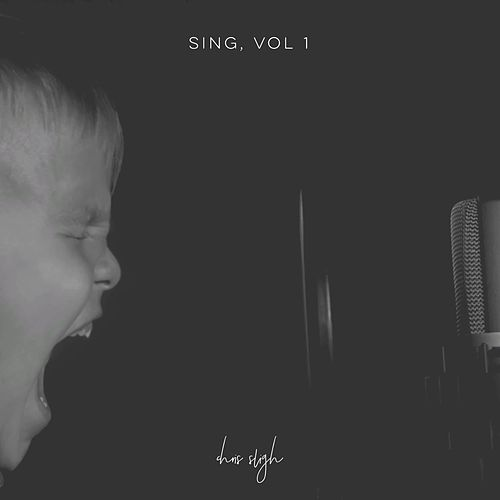 Sing, Vol. 1 de Chris Sligh