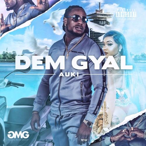 Dem Gyal by Auki
