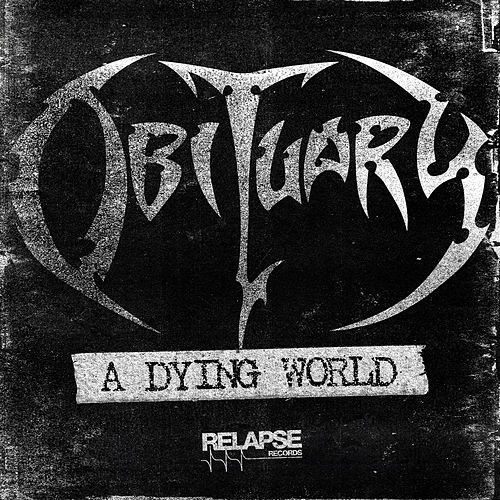 A Dying World by Obituary
