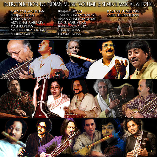 Intoduction to Indian Music, Vol. 2: Semi-Classical & Folk Music de Various Artists