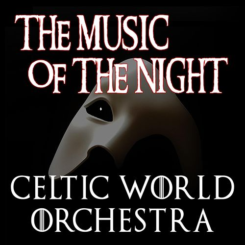 The Music of the Night by Celtic World Orchestra