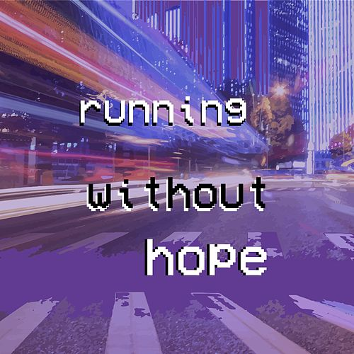 Running Without Hope von Layla Policarpo