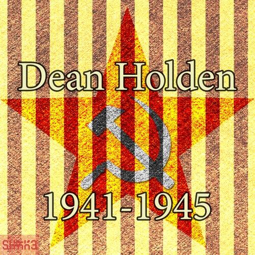 1941-1945 by Dean Holden