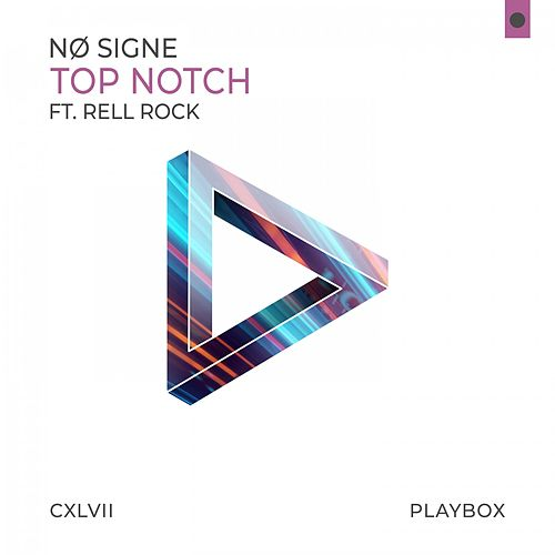 Top Notch by Nø Signe