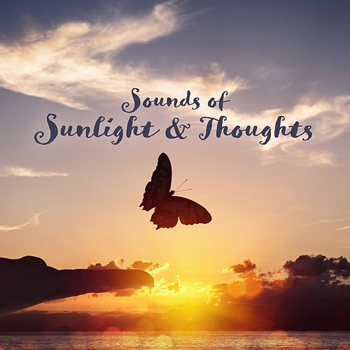 Sounds of Sunlight & Thoughts von Various Artists