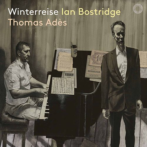 Schubert: Winterreise, Op. 89, D. 911 (Live) by Ian Bostridge