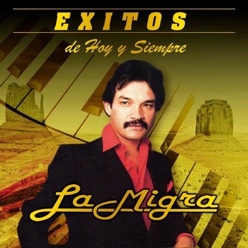 Exitos De Hoy Y Siempre by La Migra