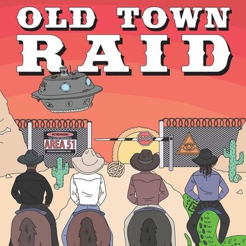 Old Town Raid (Area 51) von Kortnee Simmons