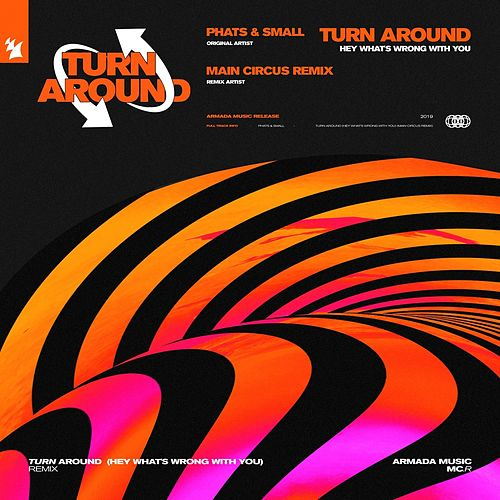 Turn Around (Main Circus Remix) von Phats & Small