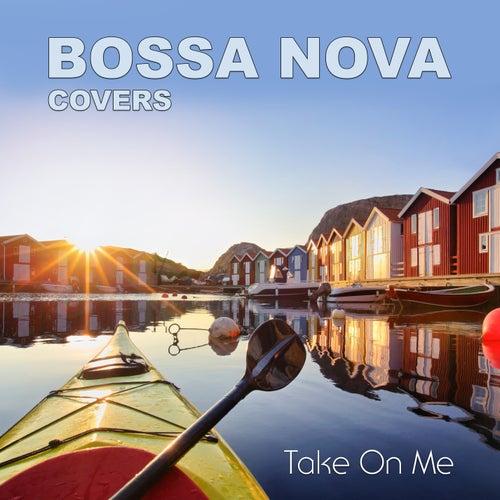 Take On Me de Bossa Nova Covers