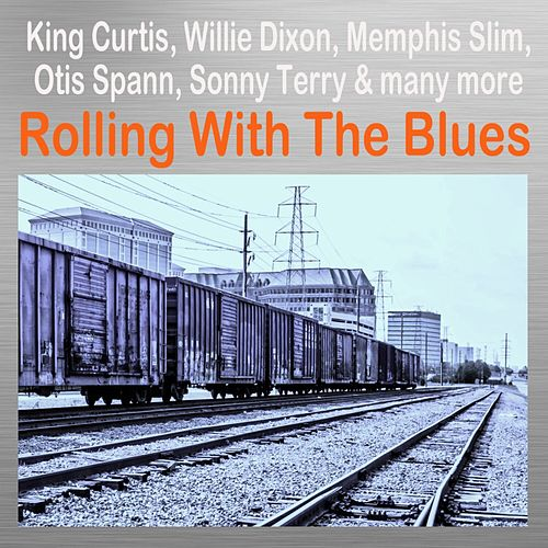 Rolling with the Blues de Various Artists