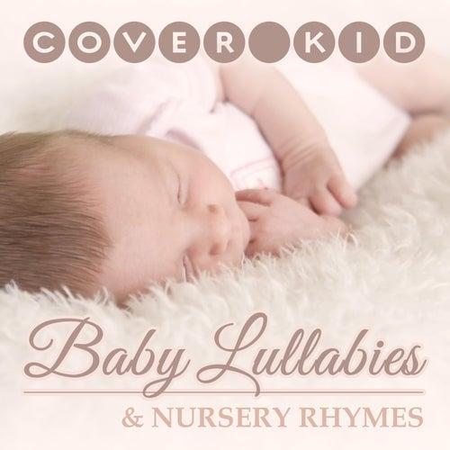 Baby Lullabies and Nursery Rhymes de The Cover Kid