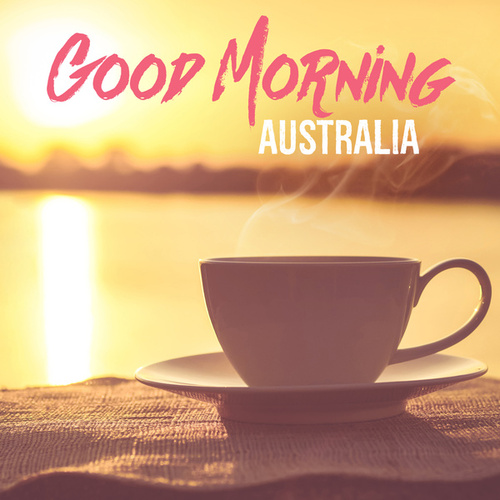 Good Morning Australia by Various Artists