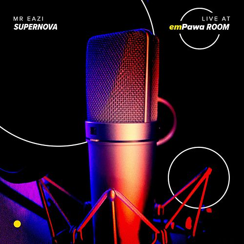 Supernova (Live at Empawa Room) von Mr Eazi