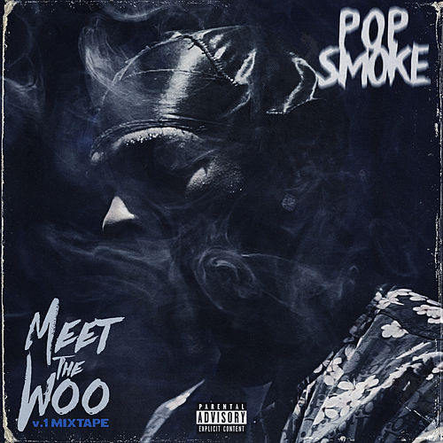 Meet The Woo di Pop Smoke