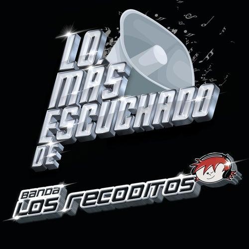 Lo Más Escuchado De de Banda Los Recoditos