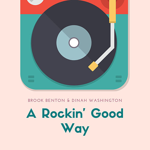 A Rockin' Good Way by Brook Benton &amp