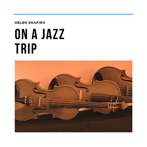 On a Jazz Trip de Helen Shapiro