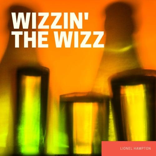 Wizzin' The Wizz von Lionel Hampton