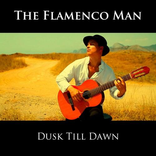 Dusk Till Dawn (Instrumental) von The Flamenco Man