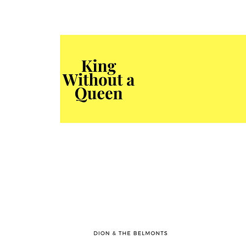 King Without a Queen by Dion &