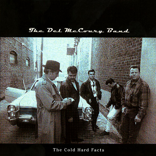 The Cold Hard Facts by Del McCoury
