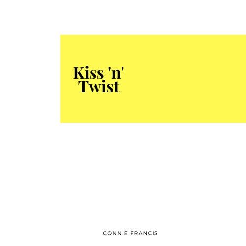 Kiss 'n' Twist de Connie Francis