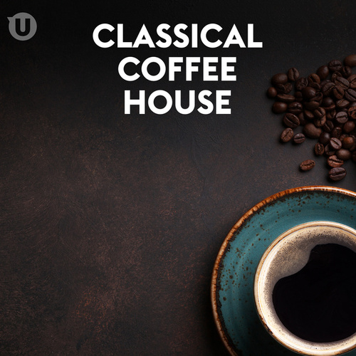 Classical Coffee House by Various Artists
