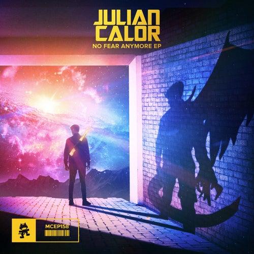 No Fear Anymore von Julian Calor