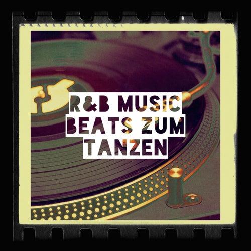 R&b Music Beats Zum Tanzen by Various Artists