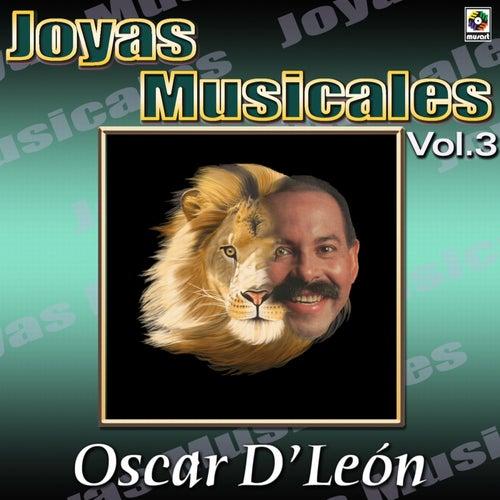 Joyas Musicales: El León de la Salsa, Vol. 3 de Oscar D'Leon