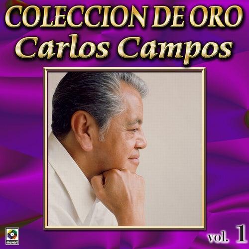 Carlos Campos Coleccion De Oro, Vol. 1 - Danzon Sin Nombre de Carlos Campos