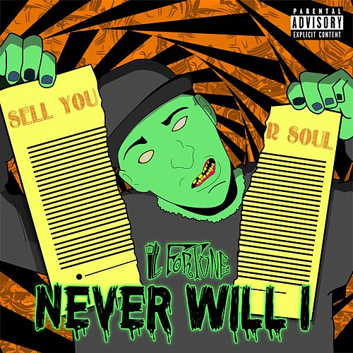 Never Will I by Ill Fortune