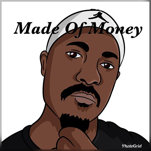 Made of Money by King Leo