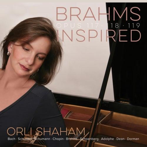 Brahms: Piano Sonatas, Op.117, Op.118 & Op.119 von Orli Shaham