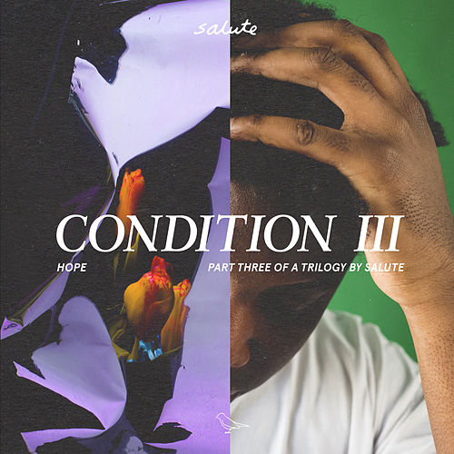 Condition III by Salute