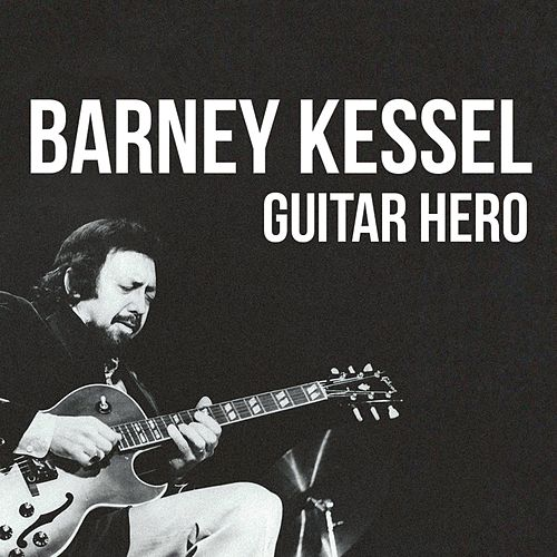 Guitar Hero, 28 Songs de Barney Kessel