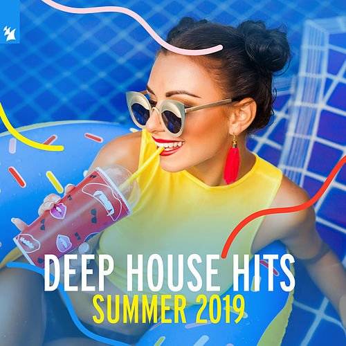 Deep House Hits: Summer 2019 - Armada Music di Various Artists