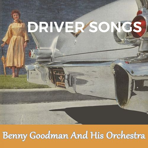 Driver Songs de Benny Goodman