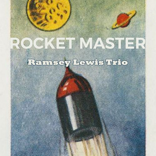 Rocket Master by Ramsey Lewis