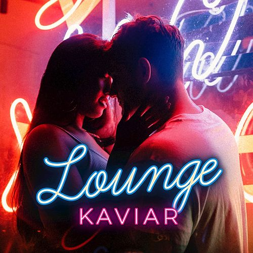 Lounge Kaviar, Vol. 1 by Various Artists